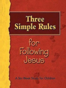 Three Simple Rules for Following Jesus Leader's Guide : A Six-Week Study for Children, EPUB eBook