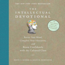 The Intellectual Devotional : Revive Your Mind, Complete Your Education, and Roam Confidently with the Cultured Class, eAudiobook MP3 eaudioBook