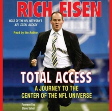 Total Access : A Journey to the Center of the NFL Universe, eAudiobook MP3 eaudioBook
