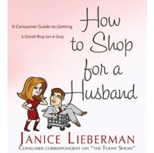 How to Shop for a Husband : A Consumer Guide to Getting a Great Buy on a Guy, eAudiobook MP3 eaudioBook