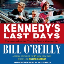 Kennedy's Last Days : The Assassination That Defined a Generation, eAudiobook MP3 eaudioBook