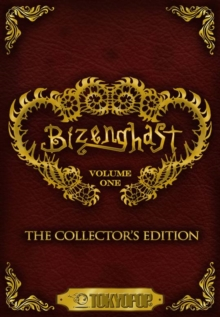 Bizenghast: The Collector's Edition Volume 1 Manga, Paperback Book