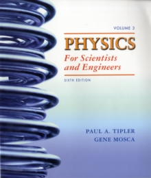 Physics for Scientists and Engineers 6e V3 (Ch 34-41) : Elementary Modern Physics (Chapters 34-41), Paperback / softback Book
