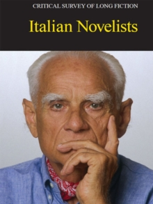 Critical Survey of Long Fiction : Italian Novelists, EPUB eBook
