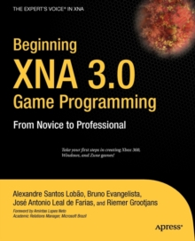 Beginning XNA 3.0 Game Programming : From Novice to Professional, Paperback Book