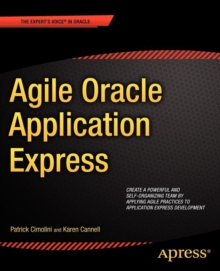 Agile Oracle Application Express, Paperback Book