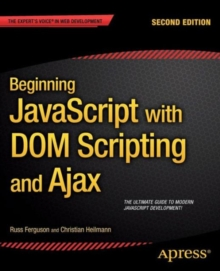 Beginning JavaScript with DOM Scripting and Ajax : Second Editon, Paperback Book