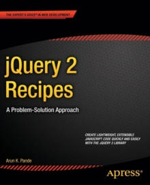 JQuery 2 Recipes : A Problem-Solution Approach, Paperback Book