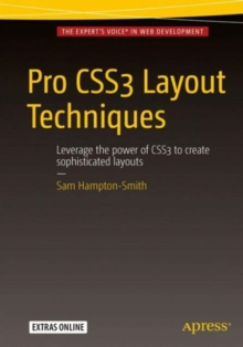 Pro CSS3 Layout Techniques, Paperback / softback Book
