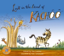 Lost in the land of Kachoo, Paperback / softback Book