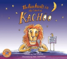 The lion hunts in the land of Kachoo, Paperback / softback Book