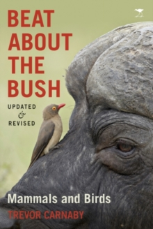 Beat about the bush : Mammals and birds, Paperback Book
