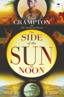 The Side of the Sun at Noon, Paperback Book