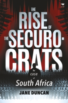 The Rise of the Securocrats, Paperback Book