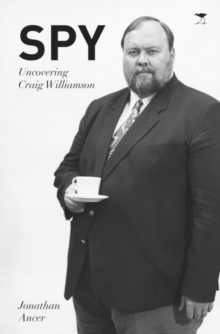 Spy : Uncovering Craig Williamson, Paperback / softback Book