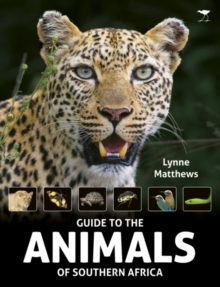 The Guide to the animals of Southern Africa, Paperback Book