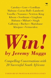 Win! : Inspiring interviews with SA's top 20 leaders, Paperback Book