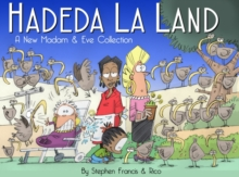 Hadeda la land : A new Madam and Eve collection, Paperback / softback Book