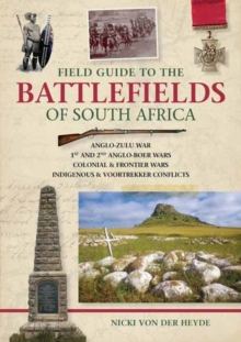 Field Guide to the Battlefields of South Africa, Paperback Book