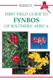 First Field Guide to Fynbos of Southern Africa, EPUB eBook