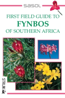First Field Guide to Fynbos of Southern Africa, PDF eBook