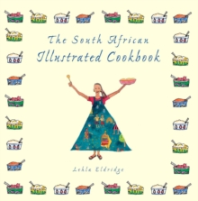 The South African Illustrated Cookbook, PDF eBook
