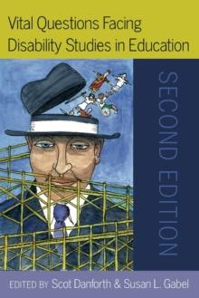 Vital Questions Facing Disability Studies in Education : Second Edition, Paperback / softback Book