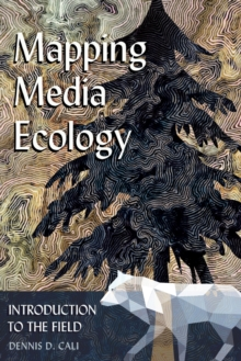 Mapping Media Ecology : Introduction to the Field, Paperback / softback Book