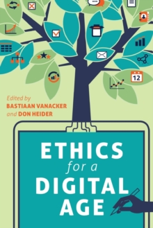 Ethics for a Digital Age, Paperback Book