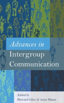 Advances in Intergroup Communication, Hardback Book