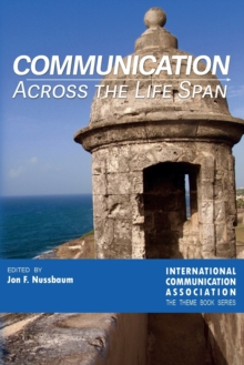 Communication Across the Life Span, Paperback Book