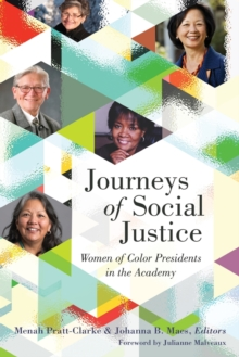 Journeys of Social Justice : Women of Color Presidents in the Academy, Paperback Book