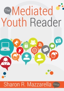 The Mediated Youth Reader, Paperback Book
