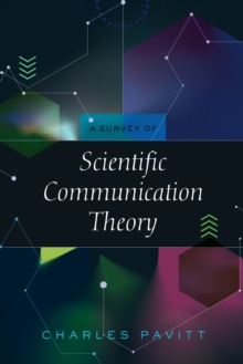 A Survey of Scientific Communication Theory, Paperback Book