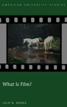 What is Film?, Hardback Book