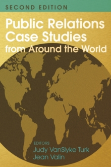 Public Relations Case Studies from Around the World (2nd Edition), Paperback Book