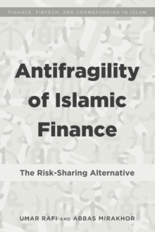 Antifragility of Islamic Finance : The Risk-Sharing Alternative, EPUB eBook