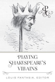 Playing Shakespeare's Villains, EPUB eBook
