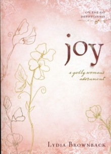 Joy : A Godly Woman's Adornment, Paperback / softback Book