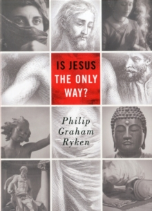 Is Jesus the Only Way?, Paperback Book