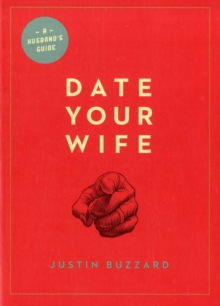 Date Your Wife, Paperback Book