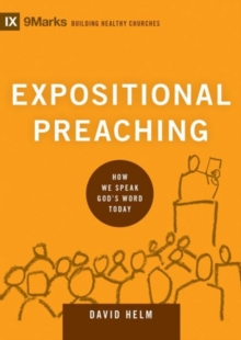 Expositional Preaching : How We Speak God's Word Today, Hardback Book
