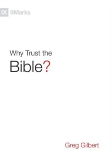 Why Trust the Bible?, Hardback Book