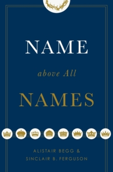Name above All Names, Paperback / softback Book