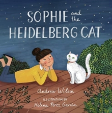 Sophie and the Heidelberg Cat, Hardback Book