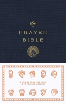ESV Prayer Bible, Hardback Book