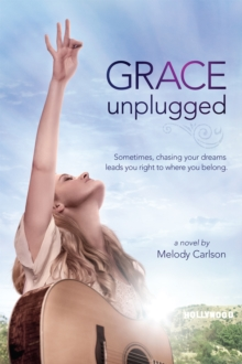 Grace Unplugged : A Novel, EPUB eBook