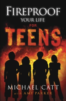 Fireproof Your Life for Teens, EPUB eBook