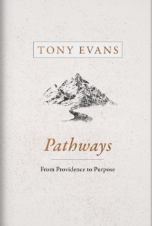 Pathways : From Providence to Purpose, EPUB eBook