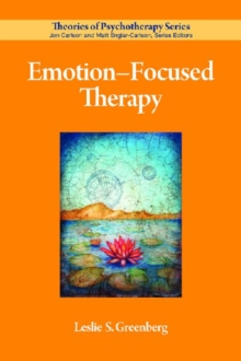 Emotion-Focused Therapy, Paperback / softback Book